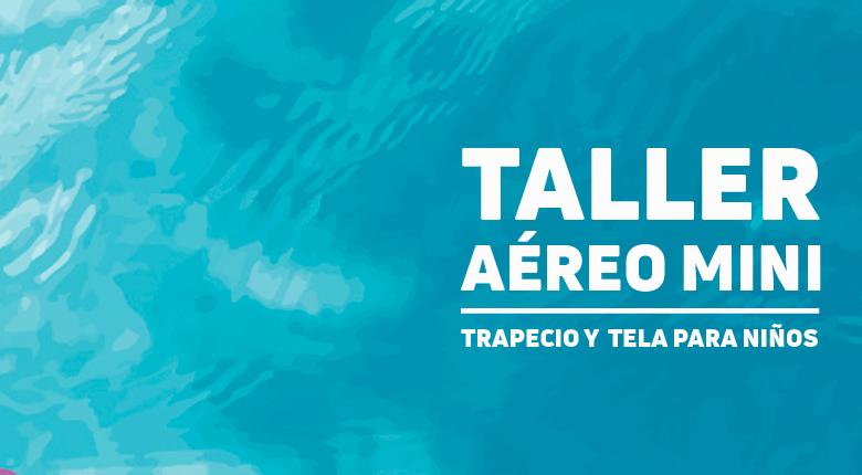 Taller Aéreo Infantil