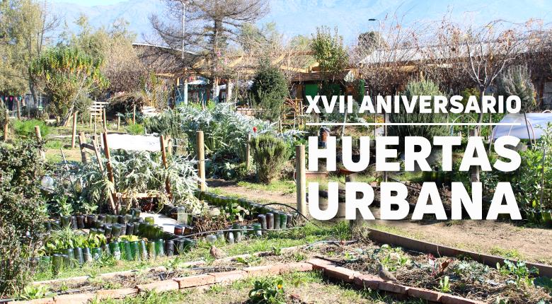 XVII Aniversario Huertas Urbana