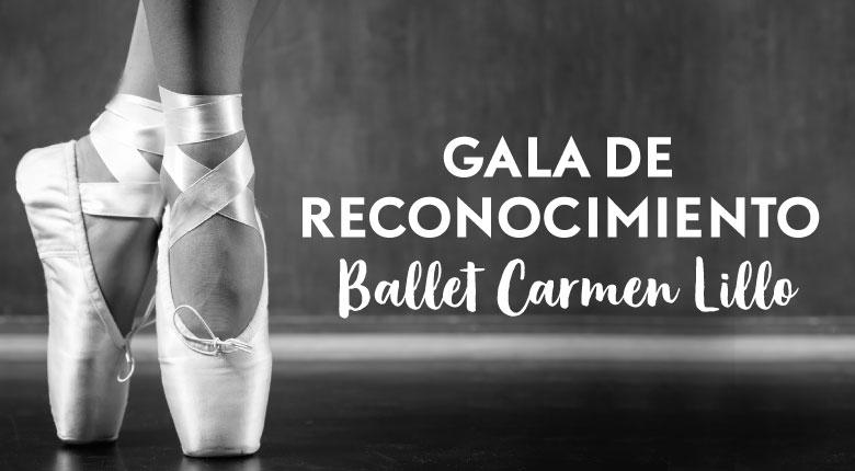 Gala de Reconocimiento Ballet Carmen Lillo