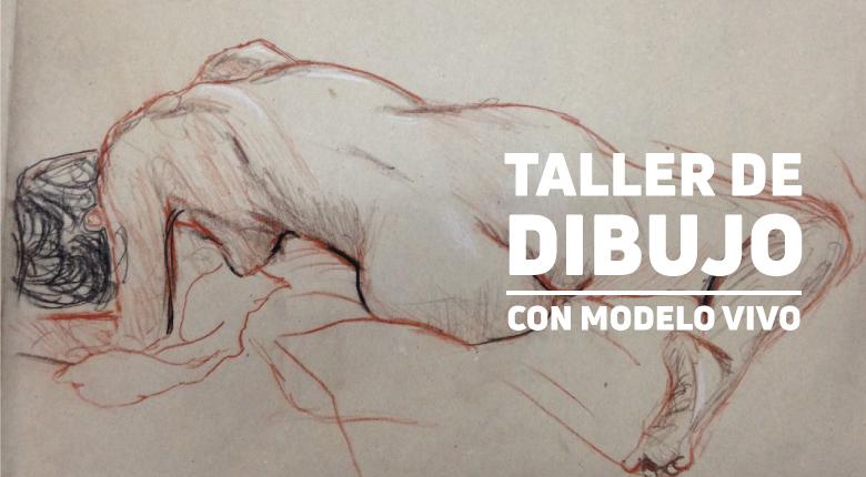 Taller de Dibujo / Con modelo vivo