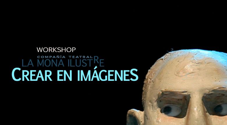 Workshop Crear en Imágenes
