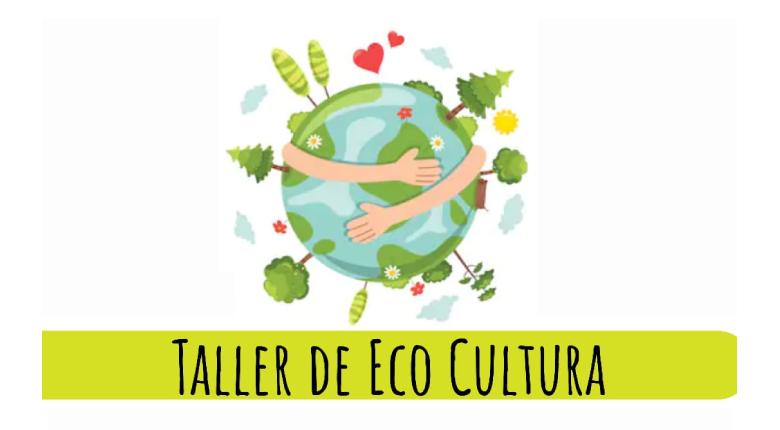 Taller de Eco Cultura